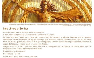«Nós vimos o Senhor» Páscoa 2015