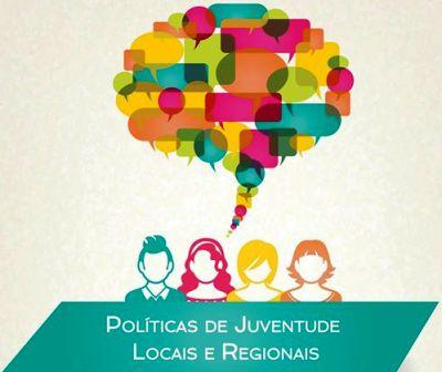 Políticas de juventude locais e regionais no desenvolvimento dos territórios