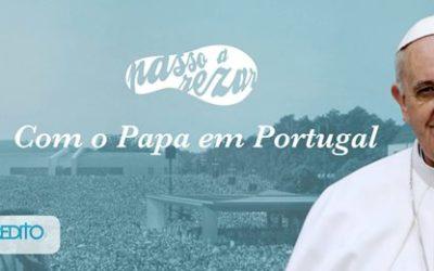 Passo-a-Rezar «com o Papa em Portugal»