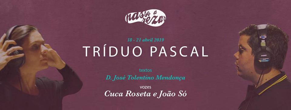 «Passo-a-Rezar» propõe Tríduo Pascal com D. Tolentino Mendonça, Cuca Roseta e João Só