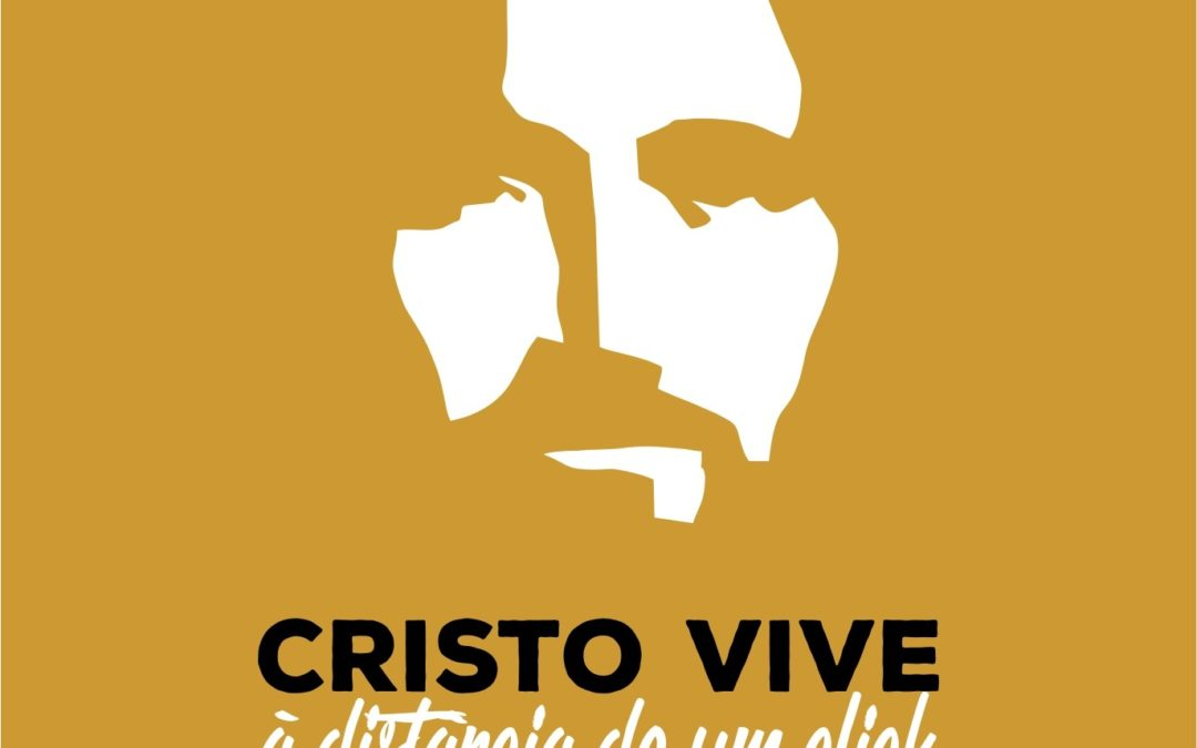 """Capítulo IX -""""Cristo Vive à distância de um click!"""". – VER, OUVIR E LER"""""""